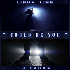 Could Be You (feat. J Parka)