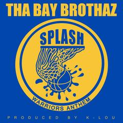 Splash (Warriors Anthem)
