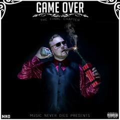 Game Over: The Final Chapter