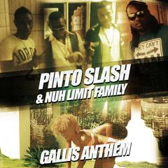 Gallis Anthem (feat. Nuh Limit Family)