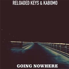 Going Nowhere (feat. Kabomo)