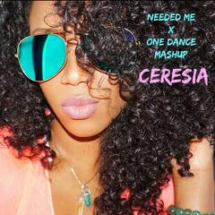 Needed Me / One Dance