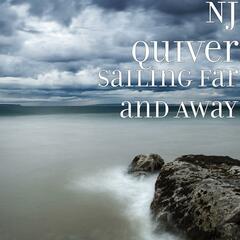 Sailing Far and Away