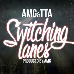 Switching Lanes (feat. Tta)