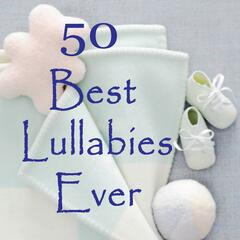 50 Best Lullabies Ever