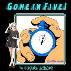 Gone in Five! (feat. Nicci)