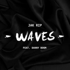 Waves (feat. Danny Boom)