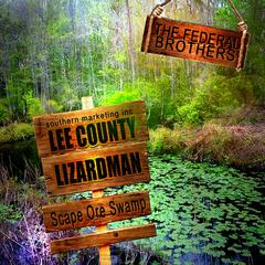 Lee County Lizard Man (Scape Ore Swamp)