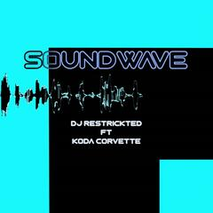 Soundwave (feat. Koda Corvette)