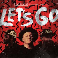 Let's Go (feat. Rich Kidd & Tona)