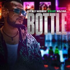 Bottle (feat. Kajal)