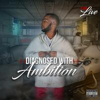Diagnosed With Ambition