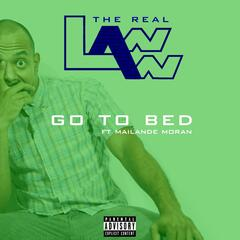 Go to Bed (feat. Mailande Moran)