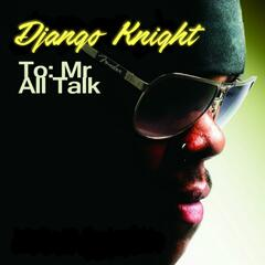 Mr. All Talk