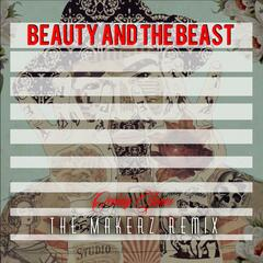 Beauty and the Beast (The Makerz Remix)