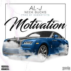 Motivation (feat. Neek Bucks)