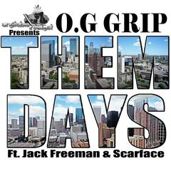 Them Days (feat. Scarface & Jack Freeman)