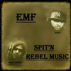 Spit'n Rebel Music (feat. Edap & Malc Fresh)