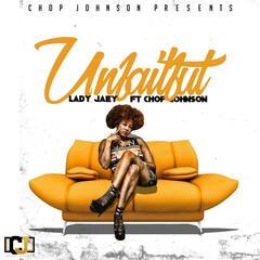 Unfaithful (feat. Chop Johnson)