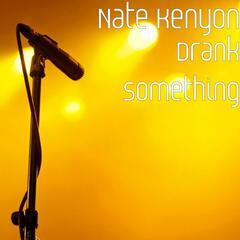 Drank Something