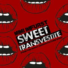 """Sweet Transvestite (From """"The Rocky Horror Picture Show"""")"""