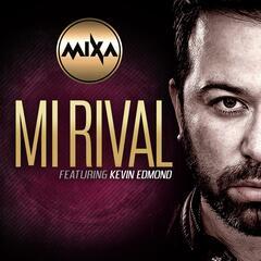 Mi Rival (feat. Kevin Edmond)