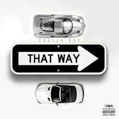 That Way