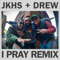 I Pray (Remix)