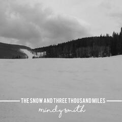 The Snow and Three Thousand Miles