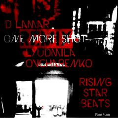 One More Shot (Remix) [feat. Lyudmila Oncharenko]