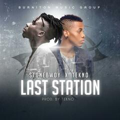 Last Station (feat. Tekno)