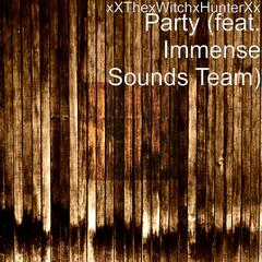 Party (feat. Immense Sounds Team)