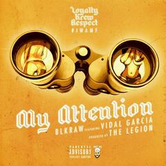 My Attention (feat. Vidal Garcia)