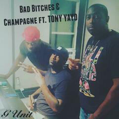 Bad Bitches and Champagne (feat. Tony Yayo & Show Hunger)