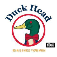 Duck Head (feat. Kcane Markco)