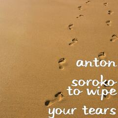 To Wipe Your Tears