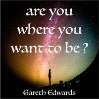 Are You Where You Want to Be?