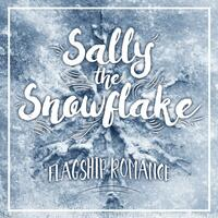 Sally the Snowflake - EP