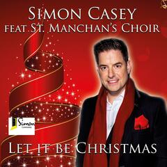Let It Be Christmas (feat. St. Manchan's Choir)