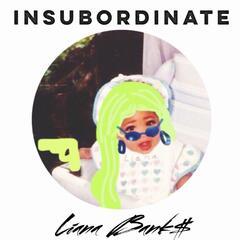 Insubordinate