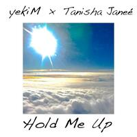 Hold Me Up! (feat. Tanisha Janee)