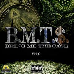 Bring Me the Cash (BMT$)