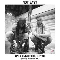 Not Easy (feat. Unstoppable Fyah)