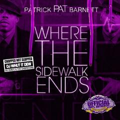 Where the Sidewalk Ends (Chopped Not Slopped)