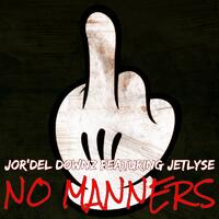No Manner (feat. JetLyse)