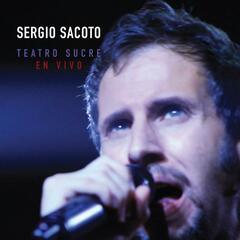 Sergio Sacoto Teatro Sucre (En Vivo)