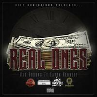 Real Ones (feat. Lavon Kennedy)