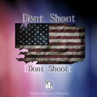 Dont Shoot Dont Shoot