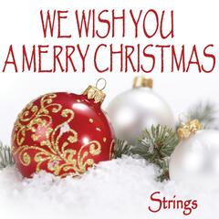 We Wish You a Merry Christmas - Strings