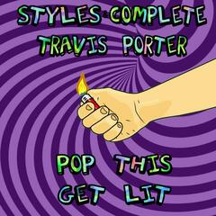 Pop This Get Lit (feat. Travis Porter)